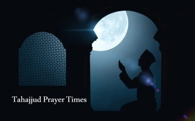 Tahajjud Prayer Schedule